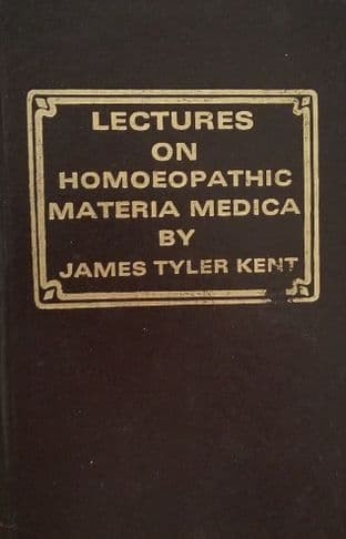 Kent, JT - Lectures on Homoeopathic Materia Medica