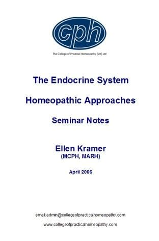 Kramer, E - Understanding The Endocrine System and Homeopathy