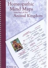 Lee, A - Homeopathic Mind Maps: Remedies of the Animal Kingdom (Vol 1)