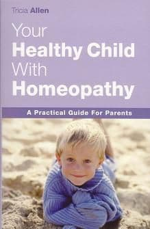 Allen, T - Your Healthy Child With Homeopathy