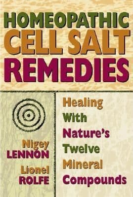 Lennon, N & Rolfe, L - Homeopathic Cell Salt Remedies