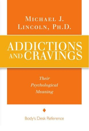 Lincoln, Michael J - Addictions & Cravings