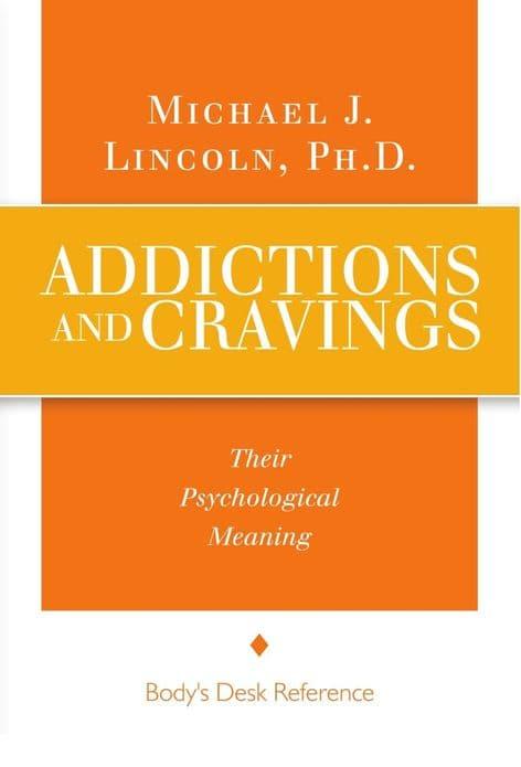 Lincoln, Michael J - Addictions & Cravings