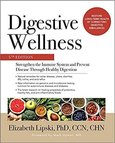 Lipski Elizabeth - Digestive Wellness: Strengthen the Immune System