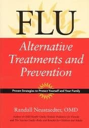 Neustaedter, R - Flu: Alternative Treatments and Prevention