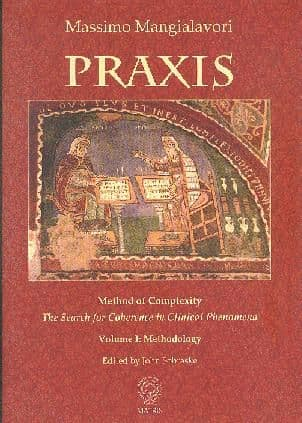 Mangialavori, M - Praxis: Method of Complexity (2 volumes)