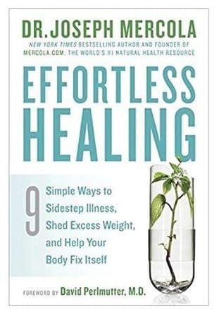 Mercola, Dr J - Effortless Healing