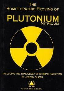 Sherr, J - The Homoeopathic Proving of Plutonium Nitricum