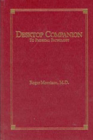 Morrison, R - Desktop Companion to Physical Pathology