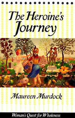 Murdock, M - The Heroine's Journey