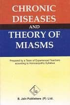 Hahnemann, S - Chronic Diseases and Theory of Miasms