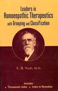Nash, E B - Leaders in Homoeopathic Therapeutics