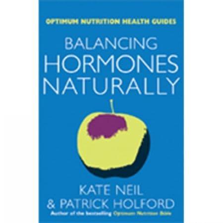 Neil, K & Holford, P - Balancing Hormones Naturally