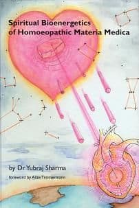 Sharma, Dr Y - Spiritual Bioenergetics of Homoeopathic Materia Medica