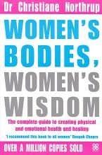 Northrup, Dr C - Women's Bodies, Women's Wisdom