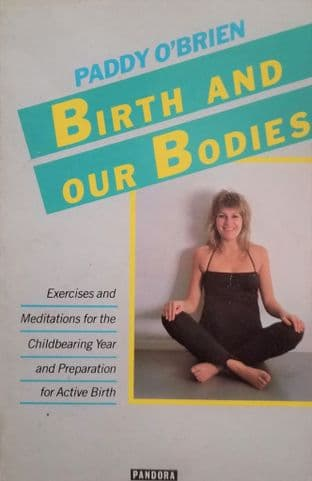 O'Brien, P - Birth and our Bodies