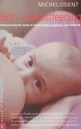 Odent, M - Birth and Breastfeeding