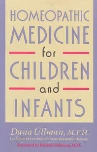 Ullman, D - Homeopathic Medicine for Children and Infants