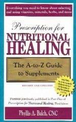 Balch, P - Prescriptions for Nutritional Healing: A-Z Guide