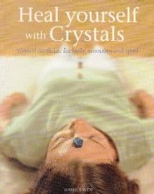 Raven, H - Heal Yourself With Crystals