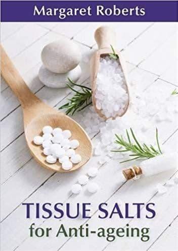 Roberts, Margaret - Anti-Ageing Tissue Salts