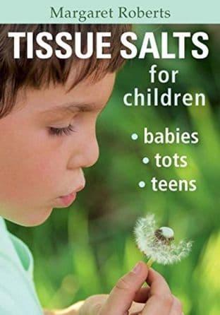 Roberts, Margaret - Tissue Salts for Children, Babies, Tots & Teens