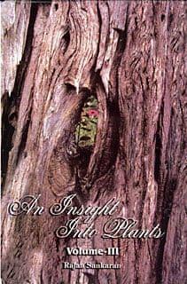 Sankaran, Dr R - An Insight Into Plants (Vol 3)