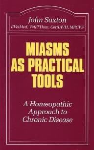 Saxton, J - Miasms As Practical Tools