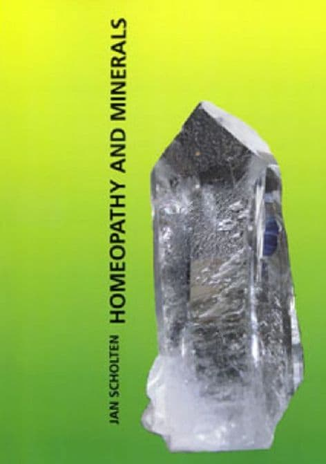 Scholten, J - Homoeopathy and Minerals