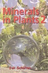 Scholten, J - Minerals in Plants Vol 2