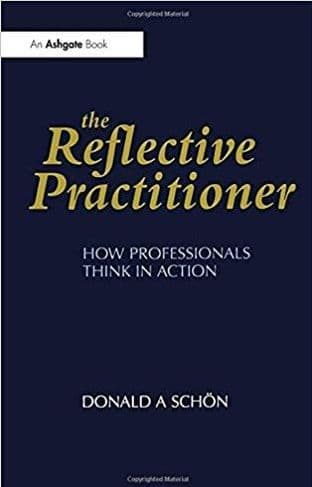 Schon, Donald - The Reflective Practitioner