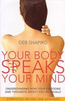 Shapiro, D - Your Body Speaks Your Mind