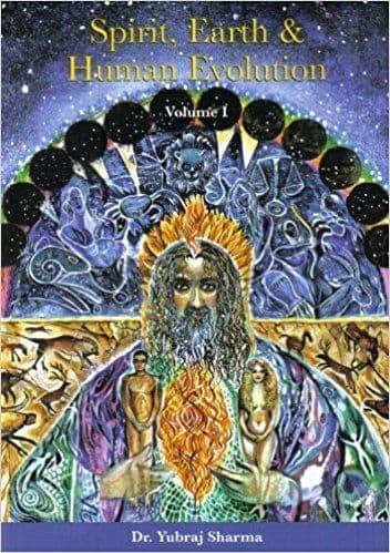 Sharma, Y - Spirit, Earth & Human Evolution