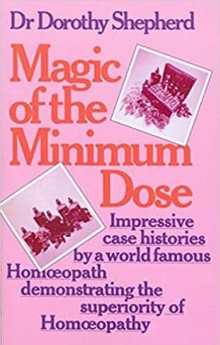 Shepherd - Dr Dorothy - Magic of the Minimum Dose (2nd hand)