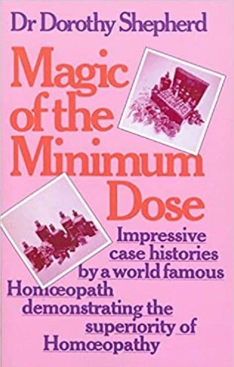 Shepherd - Dr Dorothy - Magic of the Minimum Dose (2nd hand)