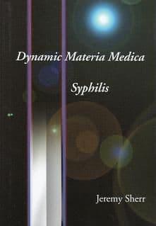Sherr, J - Dynamic Materia Medica: Syphilis