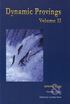 Sherr, J - Dynamic Provings: Volume 2