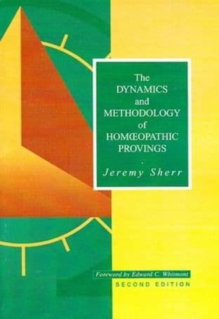 Sherr, J - The Dynamics and Methodology of Homoeopathic Provings