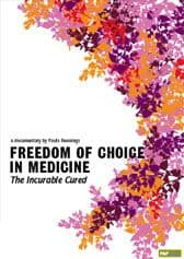 Smits, Dr T - Freedom of Choice in Medicine: The Incurable Cured