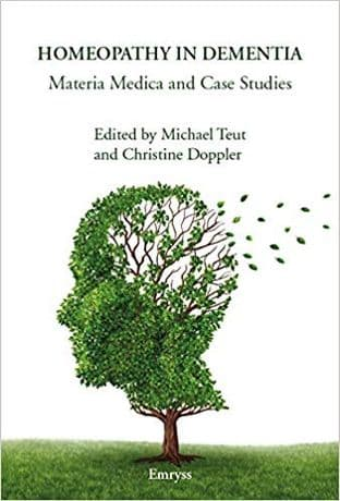 Teut, M - Homeopathy in Dementia: Materia Medica and Case Studies