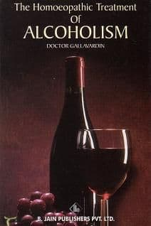 Gallavardin, Dr - The Homoeopathic Treatment of Alcoholism