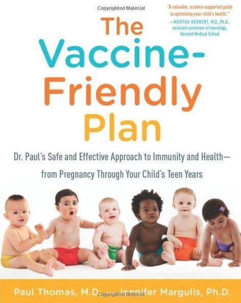 Thomas, Dr Paul & Margulis, Jennifer - The Vaccine-Friendly Plan