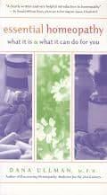 Ullman, D - Essential Homeopathy