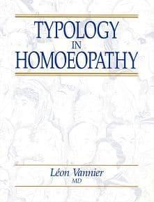 Vannier, L - Typology in Homoeopathy