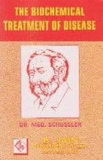 Schussler, W H - The Biochemical Treatment of Disease
