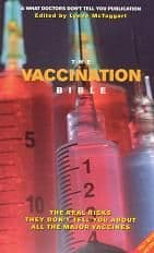 What Doctors Don't Tell You (WDDTY) - The Vaccination Bible