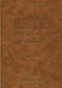 Woensel, E van - Classical Homeopathy: Evidence Based Medicine Vol 1