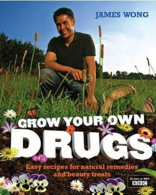 Wong, J - Grow Your Own Drugs