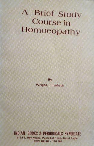 Wright, E - A Brief Study Course in Homoeopathy (2nd hand)
