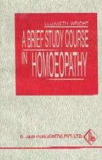 Wright Hubbard, E - A Brief Study Course in Homoeopathy